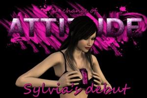 A change of Attitude - Sylvia's debut